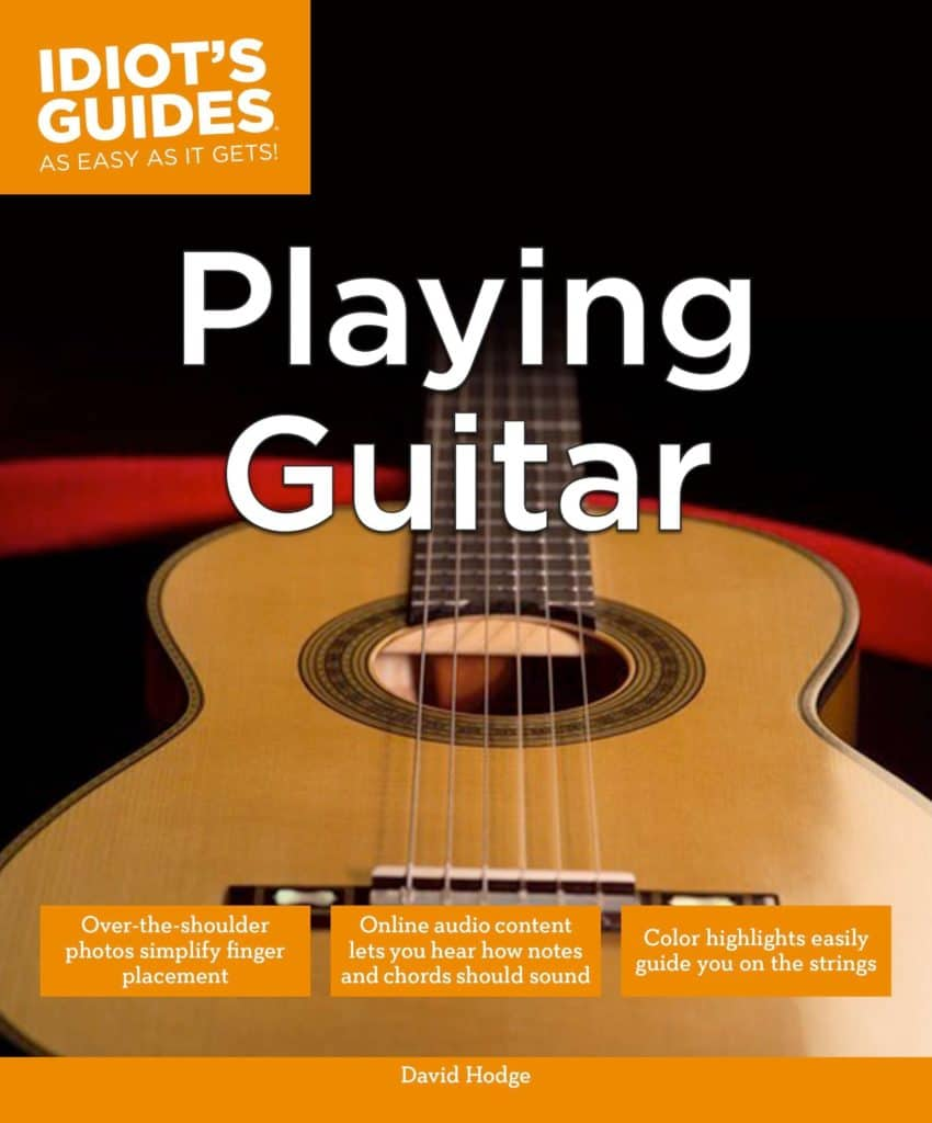 'Idiot's Guides: Playing Guitar', by David Hodge