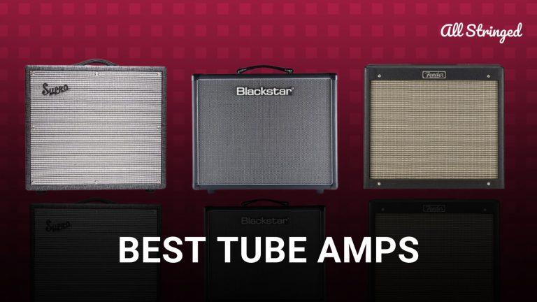 Best Tube Amp